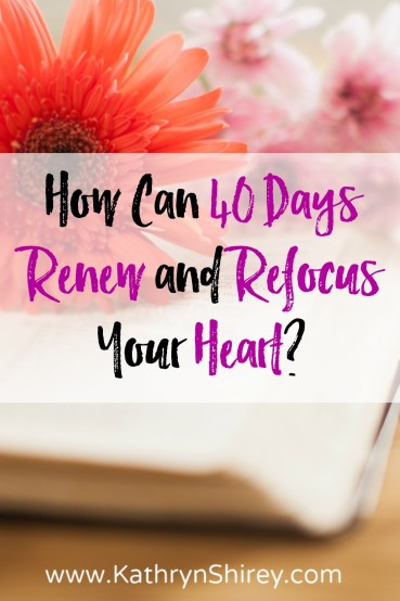 Whether it's Lent or not, what could 40 days of intentional focus and prayer do for your heart? See how giving God your focus for 40 days can renew and refresh your heart.