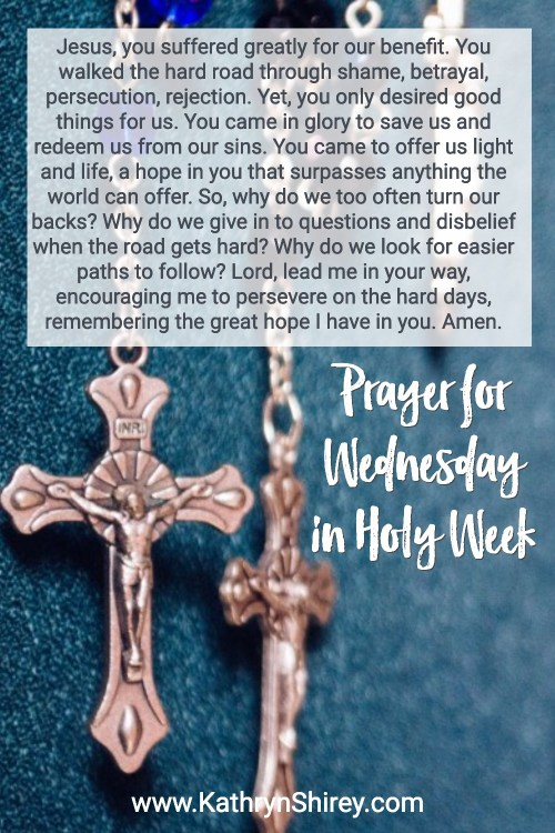 Prayer for Wednesday in Holy Week