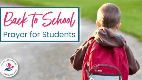 A Back to School Prayer for Students