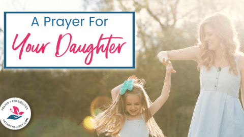 Daily Prayer for Your Daughter