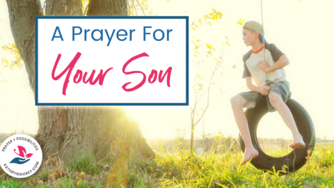 Prayer for Your Son