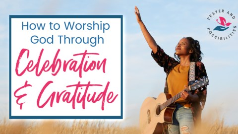 Celebrating God through worship, celebration, and gratitude is essential. Learn how to practice the spiritual disciplines of celebration and gratitude.