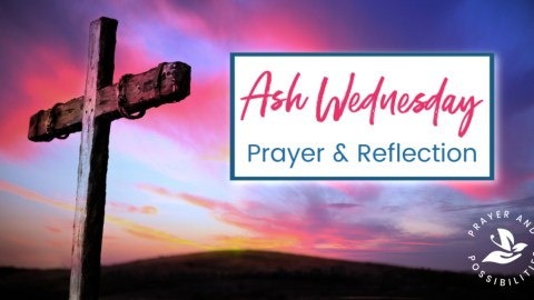 Free printable Ash Wednesday prayer and reflection. Observe this Holy Day through prayer and Scripture, entering into a Holy Lent with a penitent heart.