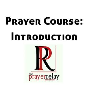 Prayer Course Introduction