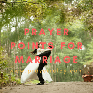 80 Powerful Marriage Prayer Points
