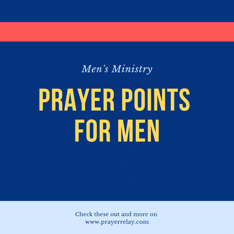 Men's Ministry prayer points