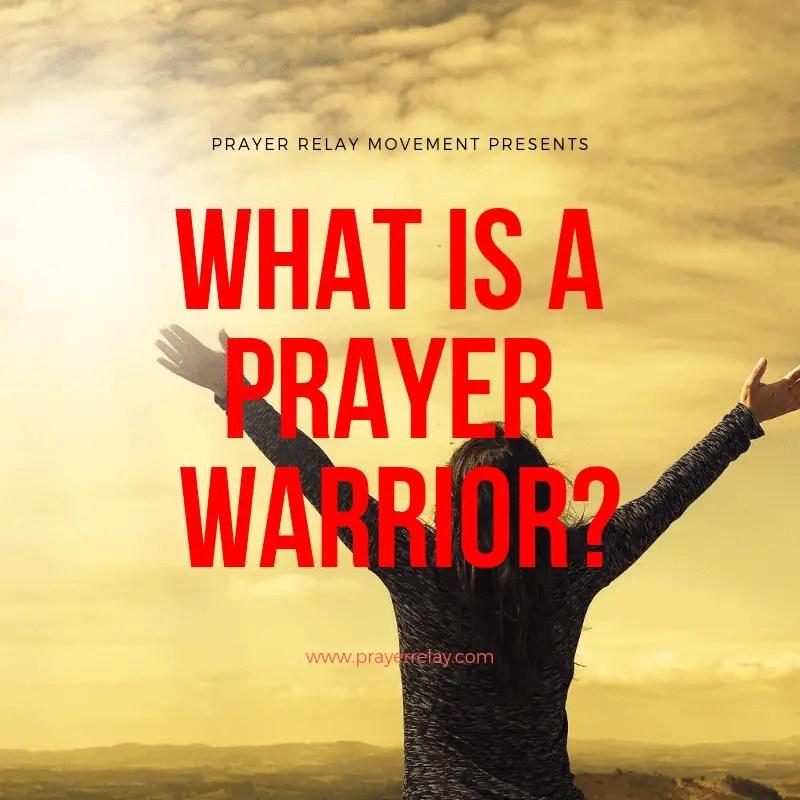 what is a prayer warrior