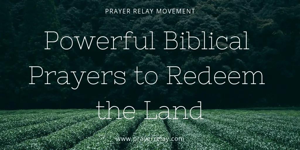 Powerful Biblical Prayers to Redeem the Land