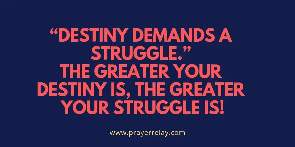 destiny demands a struggle