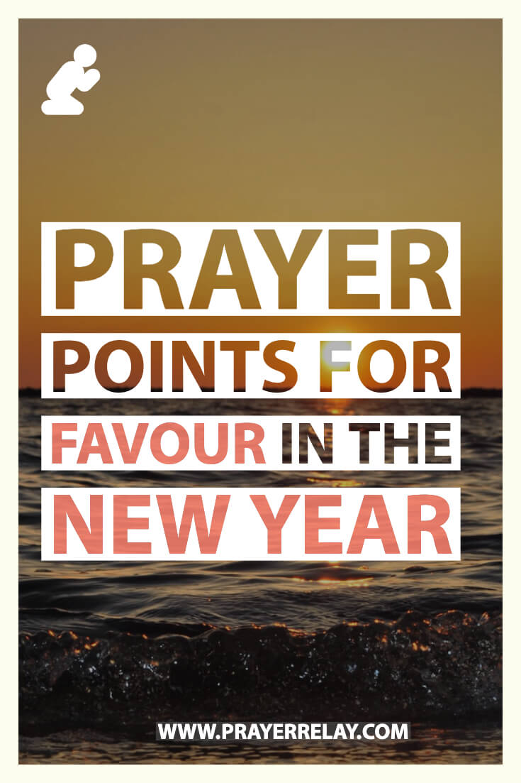 Prayer Points for favour in the new year