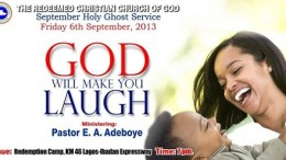 September Holy Ghost Service – GOD WILL MAKE YOU LAUGH – 2013