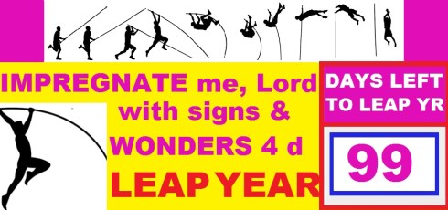 LEAP YEAR 2016 Timeline Prayers - IMPREGNATE ME WITH SIGNS AND WONDERS FOR LEAP YEAR
