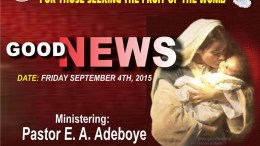 Good News! RCCG September 2015 Special Holy Ghost Service – Fruit of the Womb Miracles