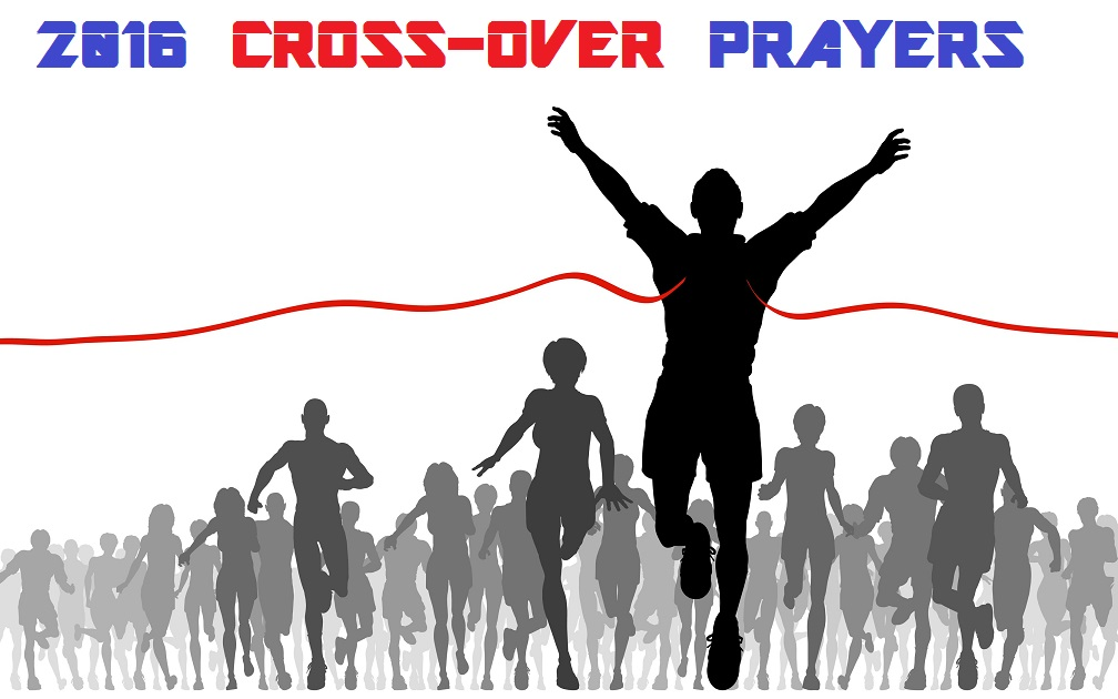 2016 CROSS-OVER PRAYERS