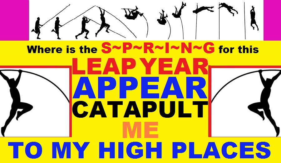 LEAPING YEAR PRAYERS TO MY HIGH PLACES