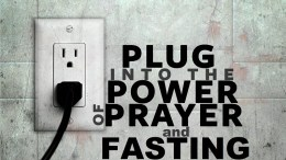 Prayer Request. . .. Plug into the socket of POWER