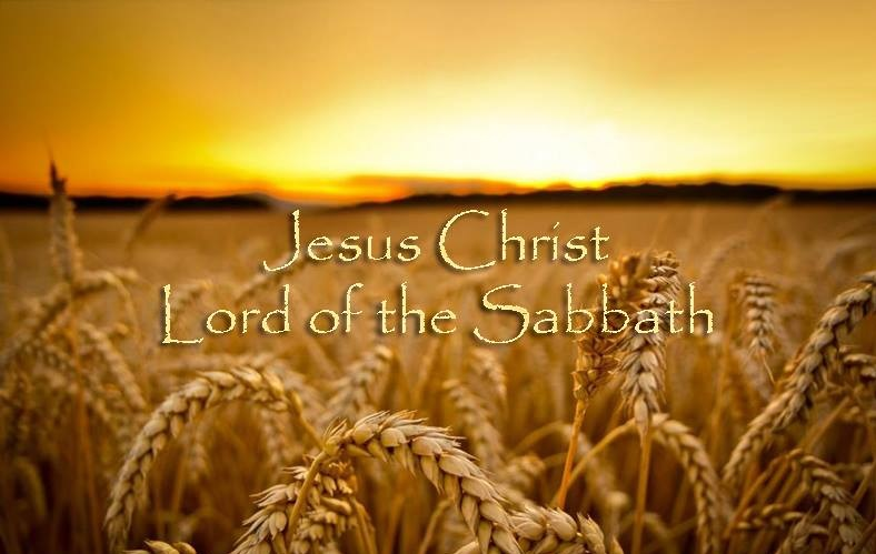 LORD OF THE SABATH - JESUIS CHRIST