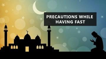 Precautions while having fast