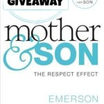 Mother and Son The Respect Effect (Book Review & Giveaway)
