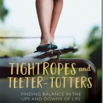 Tightropes and Teeter-Totters (Book Review)