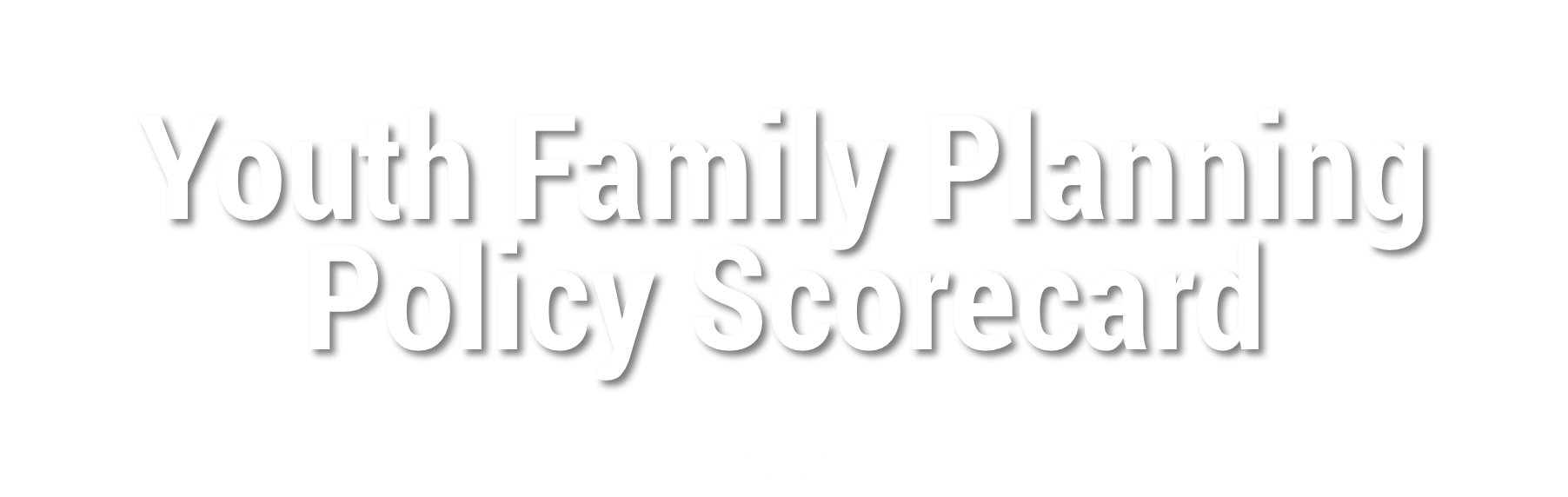 Plan D Une Case Africaine youth family planning policy scorecard