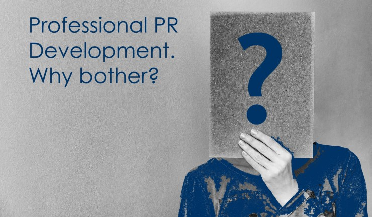 Professional PR Development. Why bother?