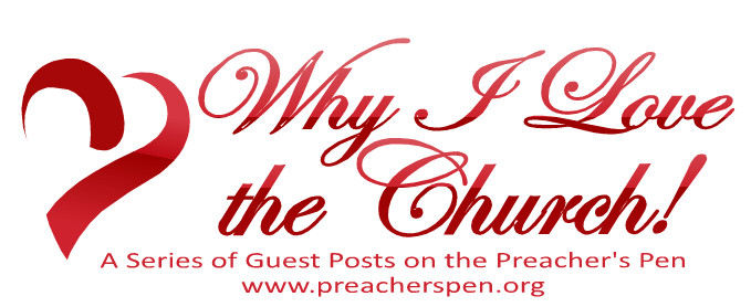 Why I Love the Church! By Jamie Davis (Guest Post)