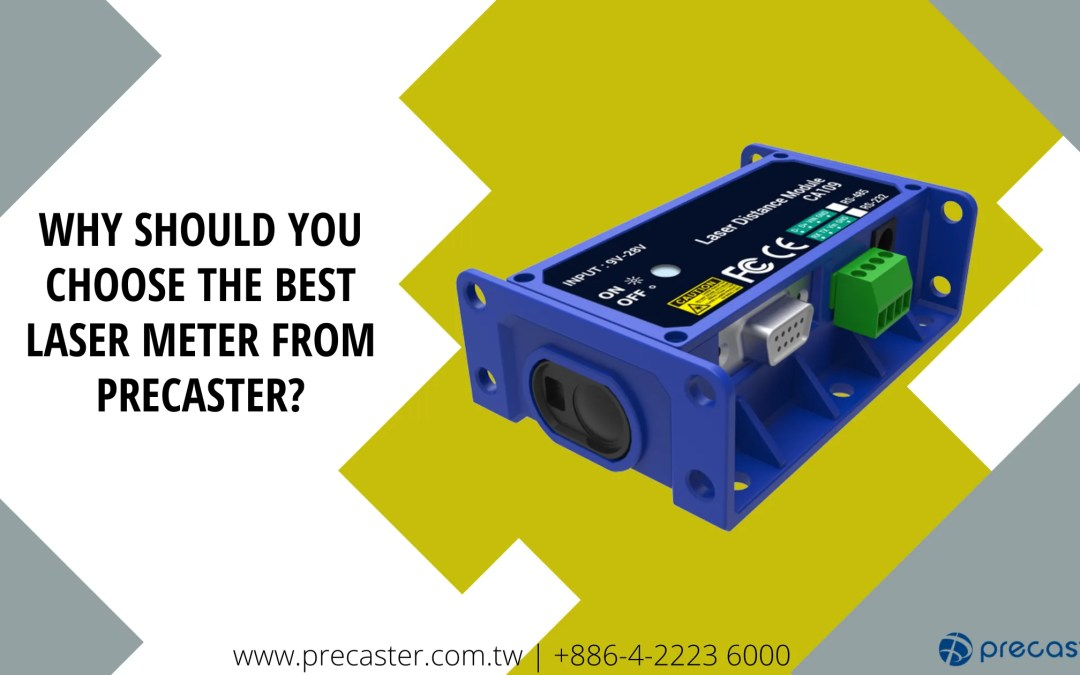 Why Should You Choose the Best Laser Meter from Precaster?