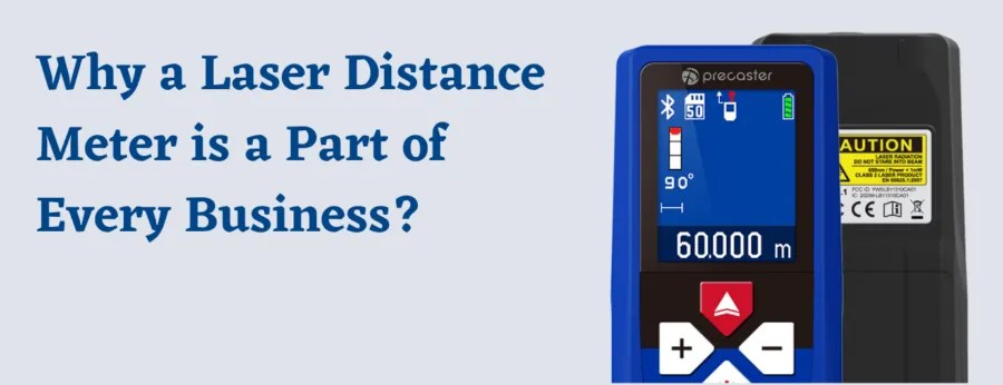 Why a Laser Distance Meter is a Part of Every Business?