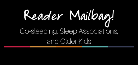 Q&A: Co-sleeping, Sleep Associations, and Older Kids – EP 20