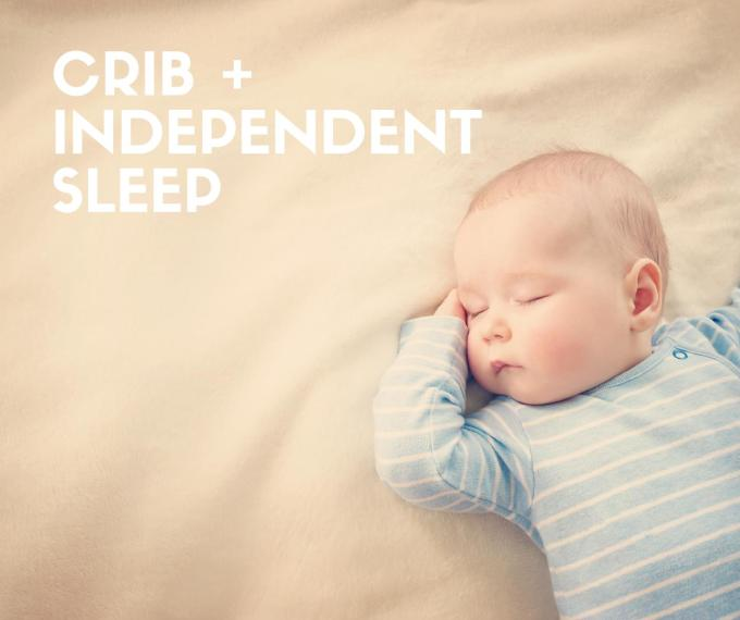 crib and independent sleep from a very young age