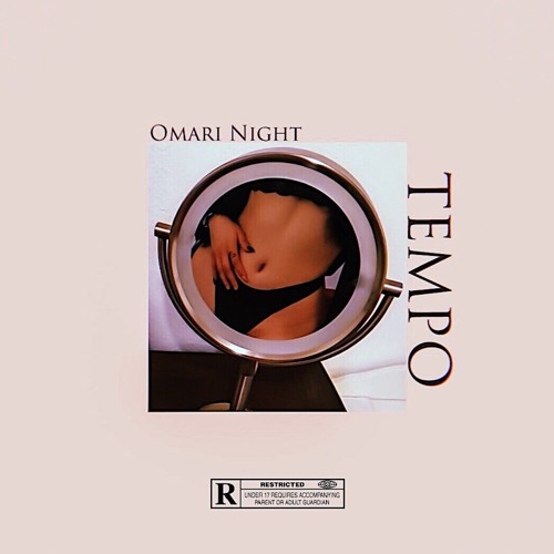 Omari Night – Tempo (Prod. by Omari Night)