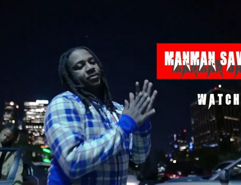 ManMan Savage – Watching (Official Video)