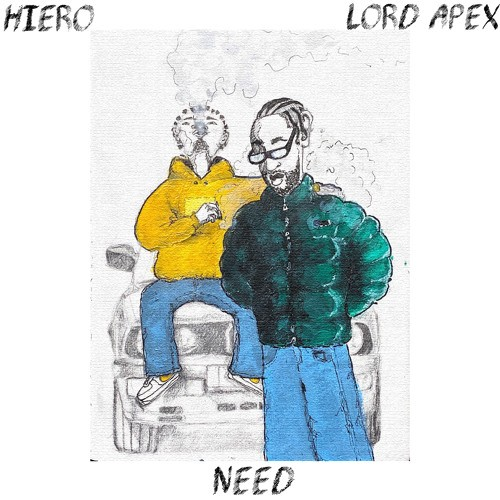 """HIERO Lets Go On """"Need"""" Ft Lord Apex"""