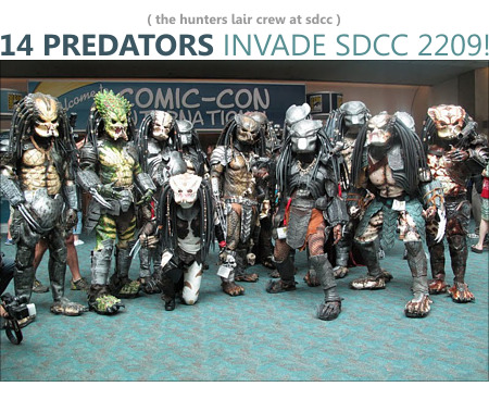 Predators of the Lair INVADE SDCC 2009 with 14 Predators! & Predator Costumes Models Kits and Collectibles u2013 Predator Stuff ...