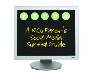 NICU Social Media Survival Guide