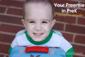 Your Preemie Is Starting Pre-School: 5 Things to Consider