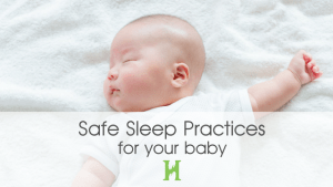 Safe Sleep Practices for Baby