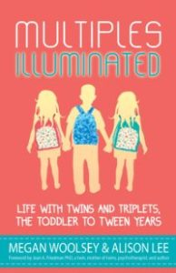 {Book Review} Multiples Illuminated: Life with Twins & Triplets, the Toddler to Tween Years