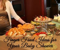 Finger Food Ideas for Your Baby Shower