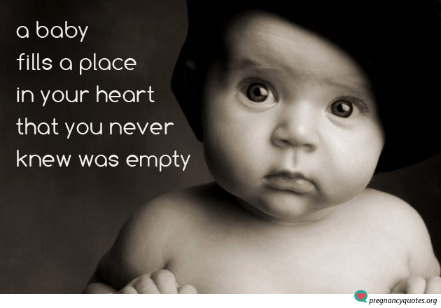 A Babys Love and Place In your Heart Quote