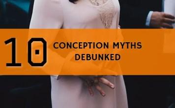 10 conception myths debunked