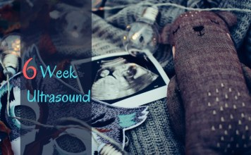 6 Week Ultrasound