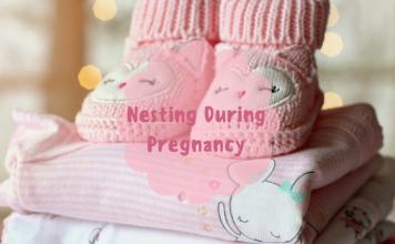 Nesting During Pregnancy