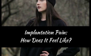 Implantation Pain: How Does It Feel Like?