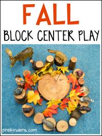 Fall Block Center Play Ideas - PreKinders