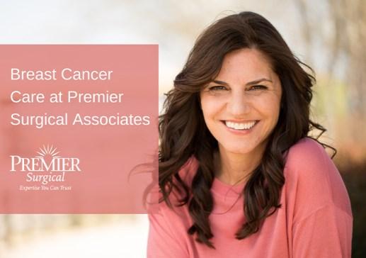 Breast Cancer Treatment - Premier Surgical Associates