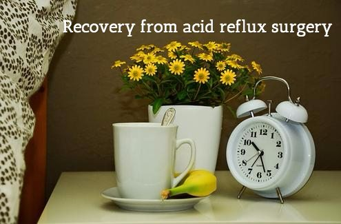 How to recover from surgery for acid reflux