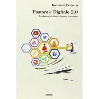 Riccardo Petricca, Pastorale Digitale 2.0