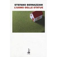 Stefano Bernazzani, L'uomo delle statue